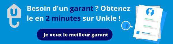 besoin d'un garant, obtenez le en 2 minutes sur Unkle-